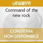 Command of the new rock cd musicale