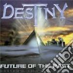 Destiny - Future Of The Past cd musicale di Destiny