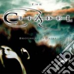 Brothers of grief cd musicale di The Citadel