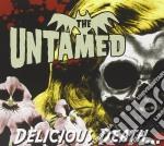 Delicious death cd musicale di The Untamed
