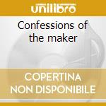 Confessions of the maker cd musicale di Eyes Crystal