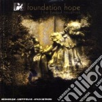 Foundation Hope - Faded Reveries, The cd musicale di Hope Foundation