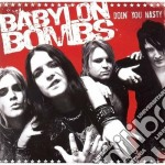 Babylon Bombs - Doin' You Nasty cd musicale di Bombs Babylon