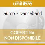THE DANCEBAND cd musicale di SUMO