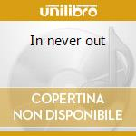 In never out cd musicale di Lost Pg