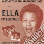 Ella Fitzgerald - Jazz At The Philharmonic 1957 cd musicale di Ella Fitzgerald
