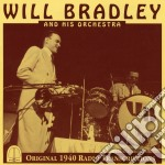 WILL BRADLEY AND HIS ORCHESTRA            cd musicale di Will Bradley