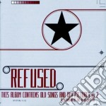 Refused - This Album Contains Old Song,, cd musicale di REFUSED
