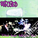 Refused - This Just Might Be... cd musicale di REFUSED