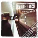 Bombshell Rocks - Cityrats & Alleycats cd musicale di Rocks Bombshell