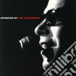 APPROVED BY THE CHICKENPOX cd musicale di CHICKENPOX