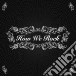 Artisti Vari - How We Rock cd musicale di Artisti Vari