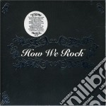 HOW WE ROCK cd musicale di ARTISTI VARI