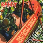 Randy - You Cant Keep A Good Band Down cd musicale di RANDY