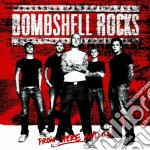 FROM HERE AND ON cd musicale di BOMBSHELL ROCKS