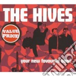 YOUR NEW FAVOURITE BAND cd musicale di Hives