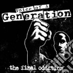 Voice Of A Generation - The Final Oddition cd musicale di VOICE OF A GENERATION