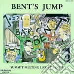 Bent's Jump - Summit Meeting Live Bent cd musicale