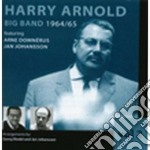 Harry Arnold Big Band - 1964-'65 Vol.2 cd musicale di ARNOLD HARRY