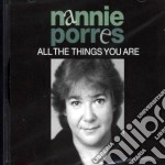 All the things you are cd musicale di Porres Nannie