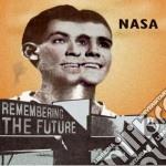 Nasa - Remembering The Future cd musicale di NASA