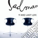 Sadman - 9th And Last Life cd musicale di SADMAN