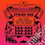 Militant Cheerleader - Strike One cd musicale di Cheerleader Militant