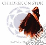 Children On Stun - Rough Trade On A Cheap Promotion cd musicale di CHILDREN ON STUN