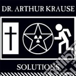 Dr. Arthur Krause - Solutions cd musicale di Arthur Dr. krause