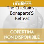 BONAPARTE'S RETREAT cd musicale di The Chieftains