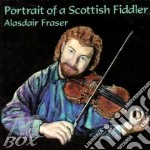 Portrait of a scottish fidler cd musicale di Alasdair Fraser