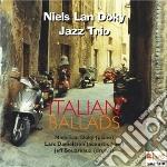 Niels Lan Doky Jazz Trio - Italian Ballads cd musicale di Miscellanee