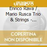 SMILING IN HOLLYWOOD cd musicale di RAVA/RUSCA TRIO & STRINGS