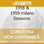 1958 & 1959-MILANO SESSIONS cd musicale di BAKER CHET/SHANK BUD