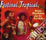 FESTIVAL TROPICAL - I PIU' FAMOSI RITMI cd musicale