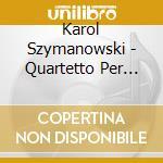 Quart. per archi in fa maj/ n.2 cd musicale di Ravel/szymanowski