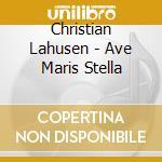 Ave maris stella/etc-frankberger, kern cd musicale di C. Lahusen