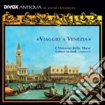 Viaggio a venezia cd musicale di Artisti Vari