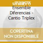 Canto triplex-ens.diferencias, steinman cd musicale di Dufay / vv.aa.