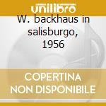 W. backhaus in salisburgo, 1956 cd musicale di Wolfgang Amadeus Mozart