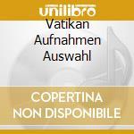 A.b.michelangeli-concerti vaticani(extr) cd musicale di Benedetti m. -vv.aa.
