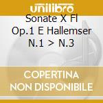 SONATE X FL OP.1 E HALLEMSER N.1 > N.3 cd musicale di Handel georg friedri