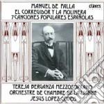 Falla Manuel De - Canciones Populares Espanolas, El Corregidor Y La Molinera cd musicale di Falla emanuel de