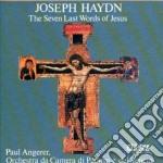 LE SETTE ULTIME PAROLE DI CRISTO SULLA C cd musicale di Haydn franz joseph