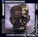 Sciostakovic Dmitri - Requiem X Archi Op.144bis, Sinfonia X Archi Op.118bis, Sinfonia Da Camera Op.110 cd musicale di Dmitri Sciostakovic