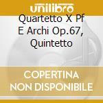 QUARTETTO X PF E ARCHI OP.67, QUINTETTO cd musicale di Joaquin Turina