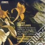 Weber Carl Maria Von - Ouvertures: Invito Alla Danza, Der Beherrscher Der Geister, Preciosa, Peter Schm cd musicale di WEBER CARL MARIA VON