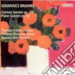 Brahms Johannes - Quintetto Con Clar Op.115, Quintetto Con Pf Op.34 cd musicale di Johannes Brahms