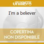 I'm a believer cd musicale di Monkees