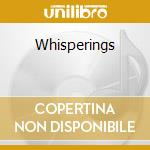 Whisperings cd musicale
